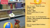 Summer 2015 – Opening Hours