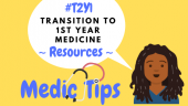 Resources for Transition to 1st Year  Medicine!