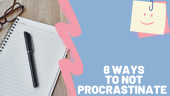 How to be productive and not procrastinate