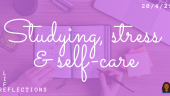 Studying, stress and self-care