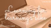 Learning for learning's sake