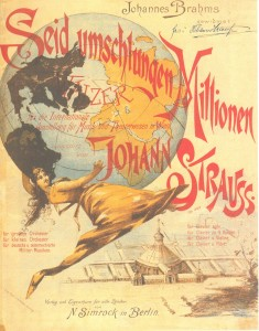 Title-page of Johann Strauss's 'Seid umschlungen, Millionen', 1892. The title-page features an image of the exhibition space in the Prater, as well as the dedication to Brahms and a central figure of Terpsichore, the muse of the dance. In one glance, it invites potential purchasers to recognise, admire and celebrate musical Vienna and two of its leading figures, Strauss and Brahms.