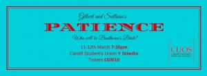 Gilbert and Sullivan's 'Patience' on 11-12 March at 19:30 at Cardiff Students' Union.