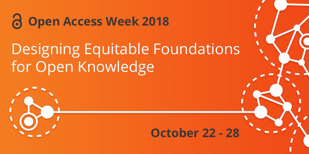 Celebrating International Open Access Week 22 – 28 October 2018